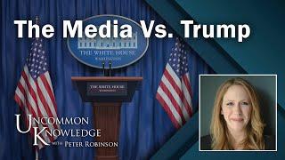 Kicking and Screaming: WSJ's Kim Strassel on the Media vs. Trump
