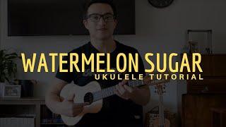 Harry Styles - Watermelon Sugar (EASY Ukulele Tutorial)