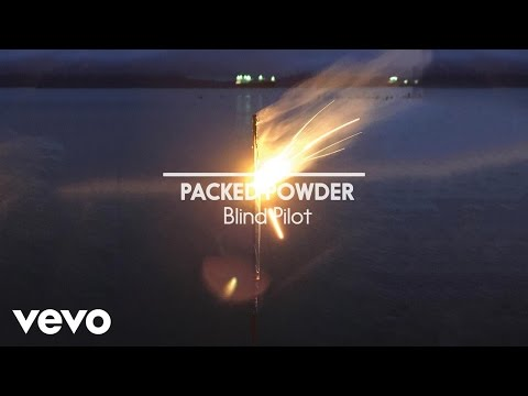 Blind Pilot - Packed Powder (Official Lyric Video)