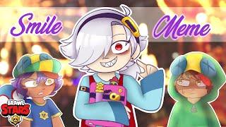 Smile Meme [Brawl Stars] COLETTE