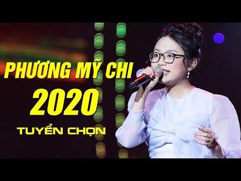 Phương Mỹ Chi 2020 - Những bài hát hay nhất 2020 của chị Bảy nghe là ghiền