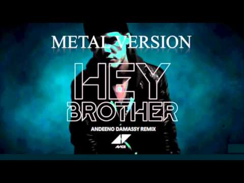 Baixar Avicii - Hey Brother [Metal Version]