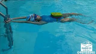 Học Bơi Ngửa - Dạy Bơi Chi Tiết Từng Bước Cơ Bản Nhất Trong Bơi Trườn Ngửa ( Bản Full )