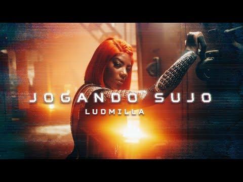 Ludmilla - Jogando Sujo