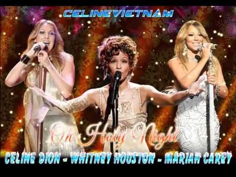 Céline Dion & Whitney Houston & Mariah Carey - O Holy Night (Audio)