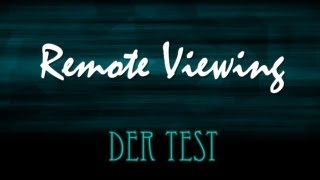 Remote Viewing - Der Test