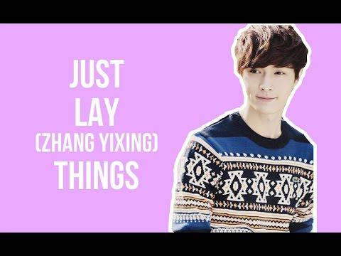 EXO - JUST LAY/ ZHANG YIXING THINGS (PART 1)