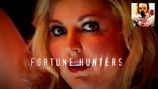 DEADLY WOMEN | Fortune Hunters | S4E3