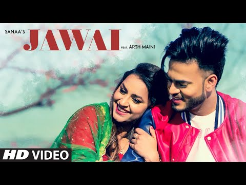 JAWAI LYRICS - Sanaa | Goldboy | Punjabi Songs 2018