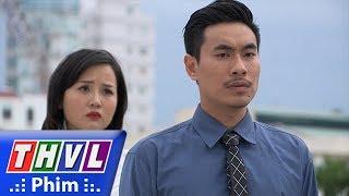 THVL | Những nàng bầu hành động - Tập 38[4]: Kiên dứt khoát bỏ đi mặc cho Thư hăm dọa