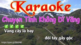 Karaoke Chuyện Tình Không Dĩ Vãng
