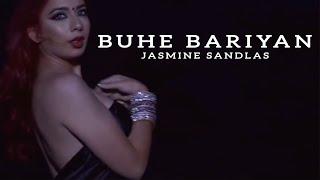 Buhe Bariyan – Jasmine Sandlas