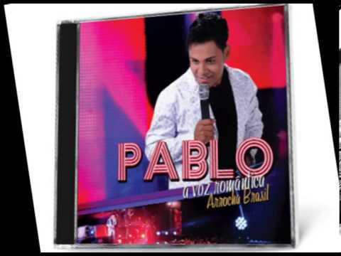 Baixar Pablo A Voz Romântica - Arrocha Brasil 2013 -01. Casa Vazia