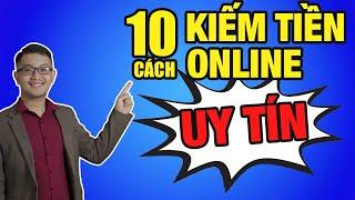 10 cách kiếm tiền online uy tín cho người mới bắt đầu