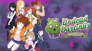 Undead Darlings comes to life