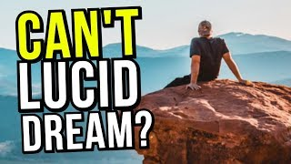 Here's Why Most People Can't Lucid Dream