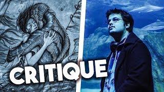 THE SHAPE OF WATER (LA FORME DE L'EAU) - CRITIQUE