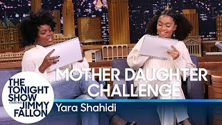 Mother Daughter Challenge with Yara Shahidi