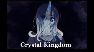 Crystal Kingdom - Lyrics 🎵