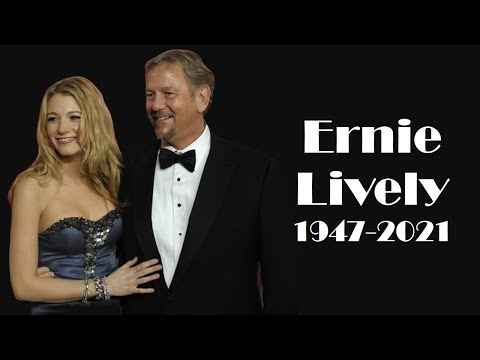 Ernie Lively, Actor and Blake Lively's Father, Dies at 74: Movies & TV Series List