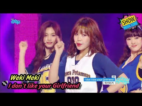[HOT] Weki Meki - I don't like your Girlfriend, 위키미키 - 아이 돈 라이크 유어 걸프렌드 Show Music core 20170826