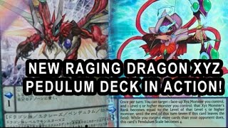 NEW RAGING DRAGON XYZ PEDULUM DECK IN ACTION! WITH DECK PROFILE