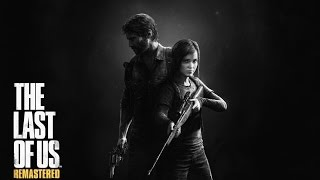The last of us remastered ps4 :  bande-annonce