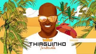 Thiaguinho - Bombocado (Álbum Tardezinha) [Áudio Oficial]