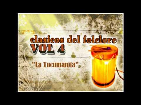 La Tucumanita - (Clásicos del Folclore Argentino Volumen 4)