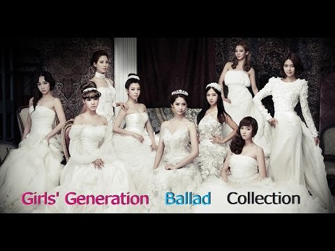 [SNSD] Girls' Generation (少女時代) 소녀시대 - Ballad Collection