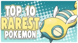 Top 10 Rarest Pokemon