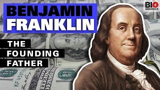 Benjamin Franklin: The Founding Father