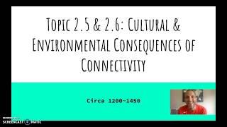 AP World History: Topic 2.5 &2.6 Cultural/Env. Connectivity