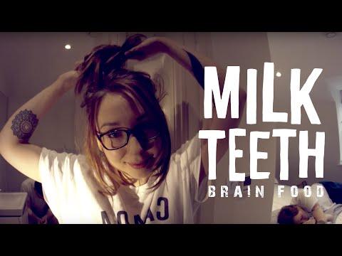 Milk Teeth - Brain Food (Official Music Video)