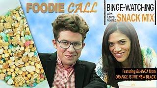 Binge-Watching Snack with Laura Gomez of Orange Is the New Black: Foodie Call
