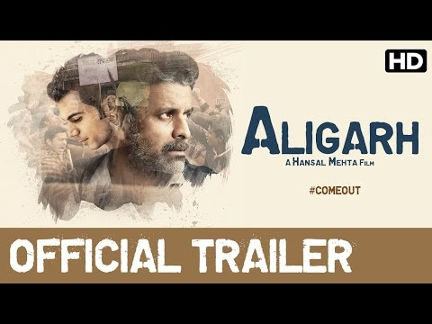 Aligarh  - Official  Bollywood Trailer