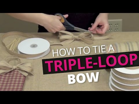 How to Tie a Triple-Loop Bow - Twill Stitch Ribbon