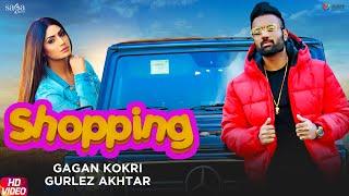 Shopping – Gagan Kokri – Gurlez Akhtar Video HD