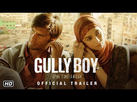 Gully Boy - Official Trailer - Ranveer Singh - Alia Bhatt - Zoya Akhtar