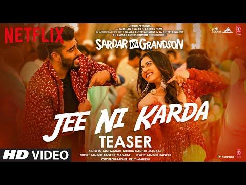 Song teaser: Jee Ni Karda from Sardar Ka Grandson ft. Arjun Kapoor, Rakul Preet