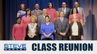 Steve Harvey's Class Reunion || STEVE HARVEY