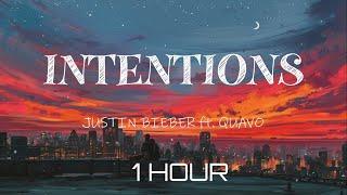 Justin Bieber - Intentions ft. Quavo (1 Hour Loop Lyric Video)