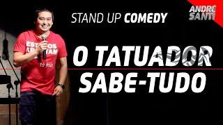 O TATUADOR E A BARBA DO PROFESSOR   André Santi   Stand Up Comedy