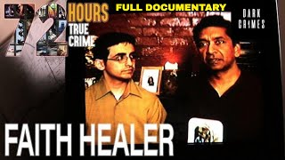 72 Hours: True Crime | S2E9 | Faith Healer