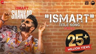 Ismart Title Song Lyrical- iSmart Shankar- Ram, Nidhhi Age..