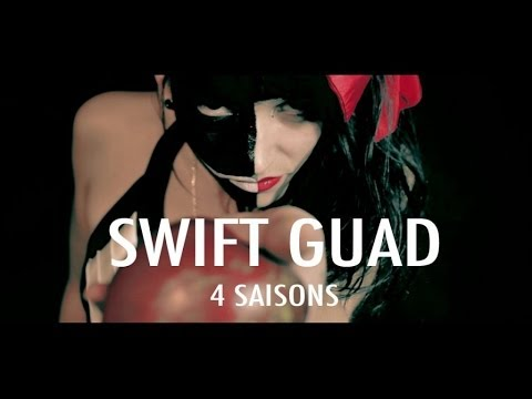 Swift Guad - 4 Saisons