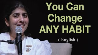 You Can Change ANY HABIT: BK Shivani at Vancouver, Canada (English)