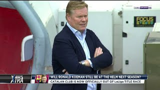 Will Barca keep the faith with Koeman next season?