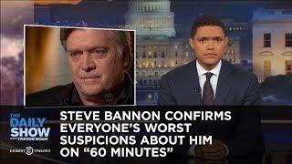 Steve Bannon Confirms Everyone's Worst Suspicions About Him on
