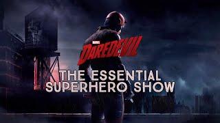 DAREDEVIL: The Pinnacle of Superhero TV (Video Essay)